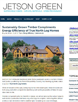 Jetson Green - Sustainably Grown Timber Compliments Energy Efficiency of True North Log Homes